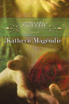 sweetie by kat magendie